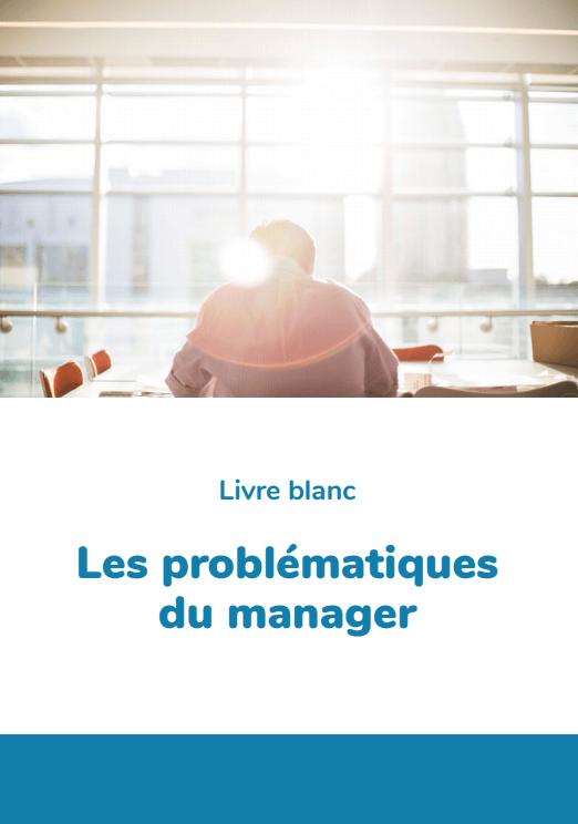 les problématiques du manager dans un livre blanc